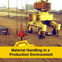 Material handling in a production environment
